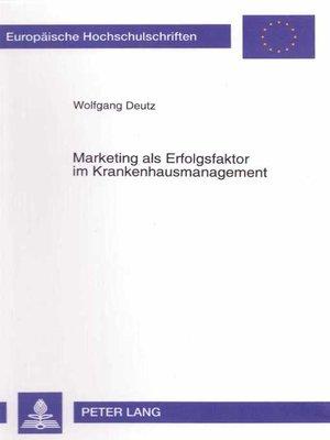 cover image of Marketing als Erfolgsfaktor im Krankenhausmanagement