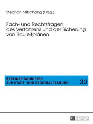 cover image of Fach- und Rechtsfragen des Verfahrens und der Sicherung von Bauleitplaenen