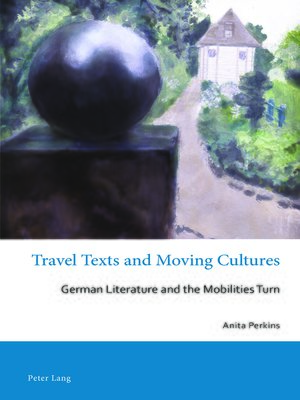 cover image of Travel Texts and Moving Cultures
