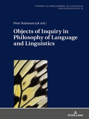 cover image of Objects of Inquiry in Philosophy of Language and Linguistics