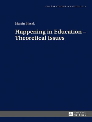 cover image of Happening in Education  Theoretical Issues