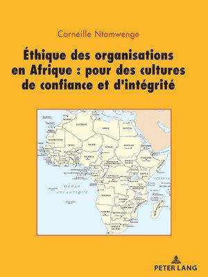 cover image of Ethique des organisations en Afrique