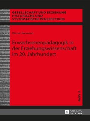 cover image of Erwachsenenpaedagogik in der Erziehungswissenschaft im 20. Jahrhundert