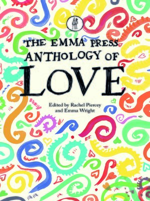 cover image of The Emma Press Anthology of Love
