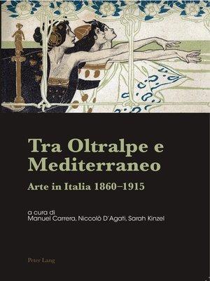 cover image of Tra Oltralpe e Mediterraneo