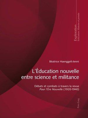 cover image of LÉducation nouvelle entre science et militance