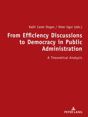 cover image of From Efficiency Discussions to Democracy in Public Administration