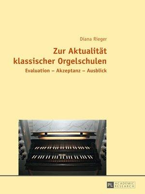 cover image of Zur Aktualitaet klassischer Orgelschulen