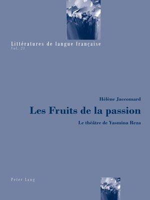 cover image of Les Fruits de la passion