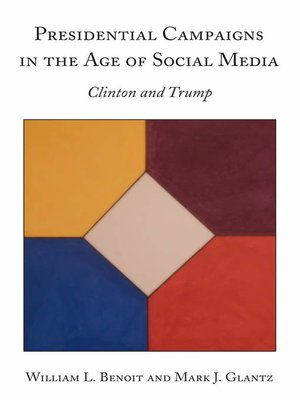 cover image of Presidential Campaigns in the Age of Social Media