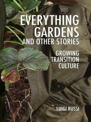 cover image of Everything Gardens and Other Stories