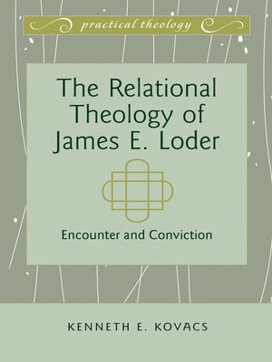 cover image of The Relational Theology of James E. Loder