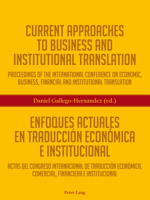 cover image of Current Approaches to Business and Institutional Translation  Enfoques actuales en traducción económica e institucional