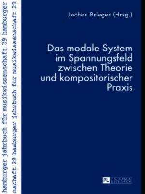 cover image of Das modale System im Spannungsfeld zwischen Theorie und kompositorischer Praxis