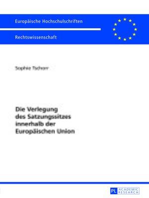 cover image of Die Verlegung des Satzungssitzes innerhalb der Europaeischen Union
