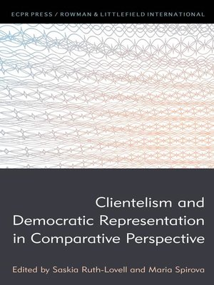 cover image of Clientelism and Democratic Representation in Comparative Perspective