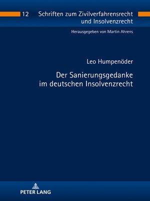 cover image of Der Sanierungsgedanke im deutschen Insolvenzrecht
