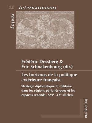cover image of Les horizons de la politique extérieure française