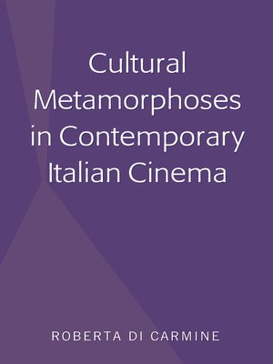 cover image of Cultural Metamorphoses in Contemporary Italian Cinema