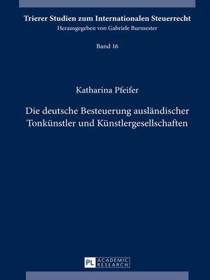 cover image of Die deutsche Besteuerung auslaendischer Tonkuenstler und Kuenstlergesellschaften