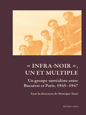 cover image of « Infra-noir », un et multiple