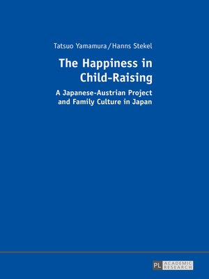 cover image of The Happiness in Child-Raising