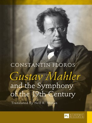 cover image of Gustav Mahler and the Symphony of the 19th Century
