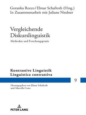 cover image of Vergleichende Diskurslinguistik. Methoden und Forschungspraxis