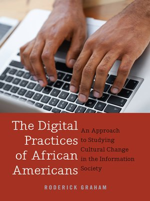 cover image of The Digital Practices of African Americans