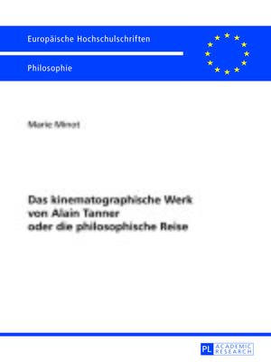 cover image of Das kinematographische Werk von Alain Tanner oder die philosophische Reise