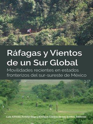 cover image of Ráfagas y Vientos de un Sur Global