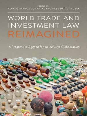 cover image of World Trade and Investment Law Reimagined