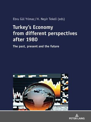 cover image of Turkeys Economy from different perspectives after 1980