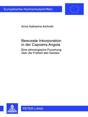 cover image of Bewusste Inkorporation in der Capoeira Angola