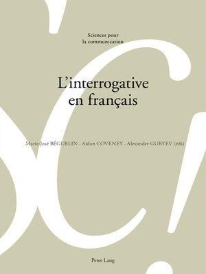 cover image of Linterrogative en français