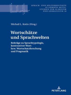cover image of Wortschaetze und Sprachwelten