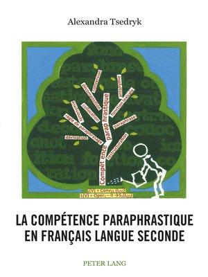 cover image of La compétence paraphrastique en français langue seconde