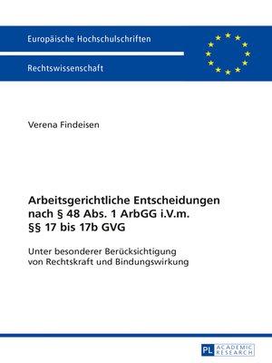 cover image of Arbeitsgerichtliche Entscheidungen nach § 48 Abs. 1 ArbGG i.V.m. §§ 17 bis 17b GVG
