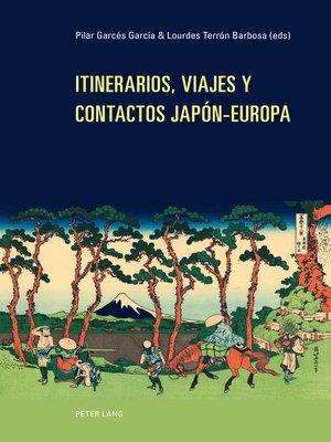 cover image of Itinerarios, viajes y contactos Japón-Europa