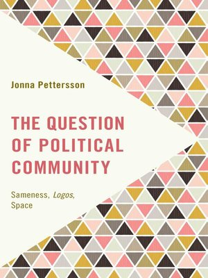 cover image of The Question of Political Community