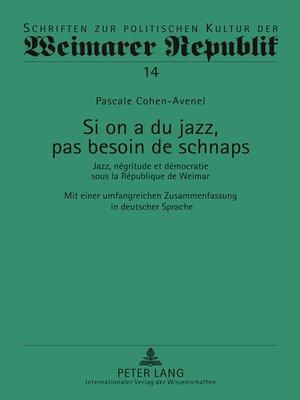 cover image of Si on a du jazz, pas besoin de schnaps