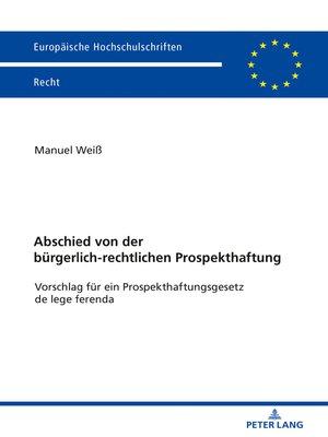 cover image of Abschied von der buergerlich-rechtlichen Prospekthaftung