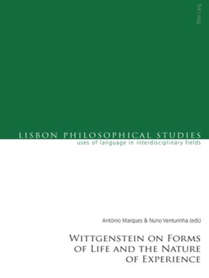 cover image of Wittgenstein on Forms of Life and the Nature of Experience