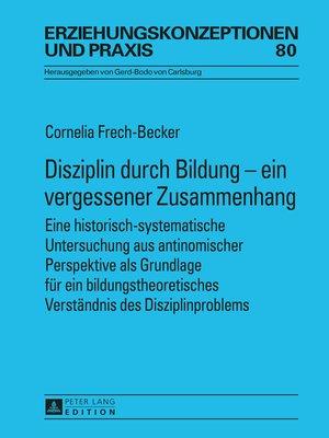 cover image of Disziplin durch Bildung  ein vergessener Zusammenhang
