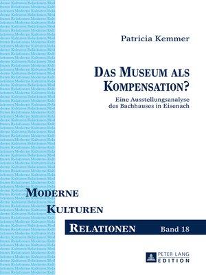 cover image of Das Museum als Kompensation?