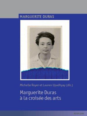 cover image of Marguerite Duras à la croisée des arts