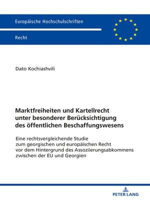 cover image of Marktfreiheiten und Kartellrecht unter besonderer Beruecksichtigung des oeffentlichen Beschaffungswesens