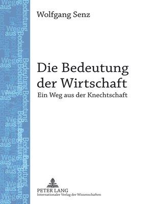 cover image of Die Bedeutung der Wirtschaft