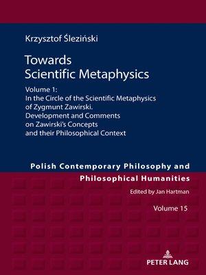 cover image of Towards Scientific Metaphysics, Volume 1