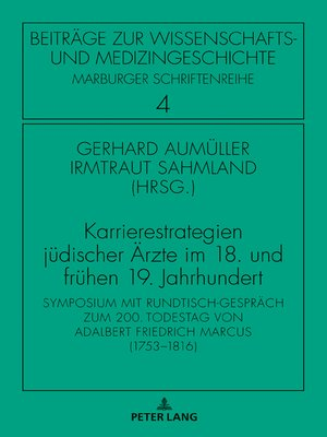 cover image of Karrierestrategien juedischer Aerzte im 18. und fruehen 19. Jahrhundert
